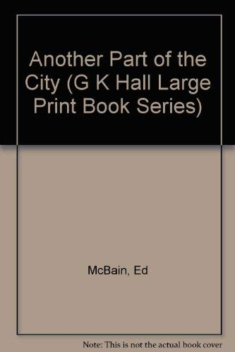 9780816145201: Another Part of the City (G K Hall Large Print Book Series)