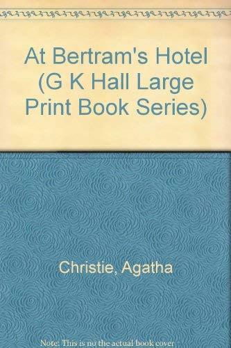 At Bertram's Hotel (G K Hall Large: Agatha Christie
