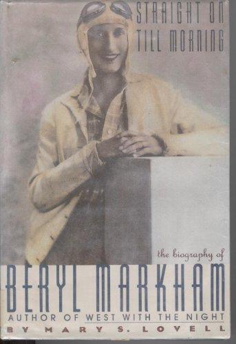 9780816146215: Straight on Till Morning: The Biography of Beryl Markham (G K Hall Large Print Book Series)