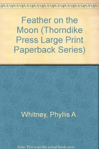 9780816146871: Feather on the Moon (Thorndike Press Large Print Paperback Series)