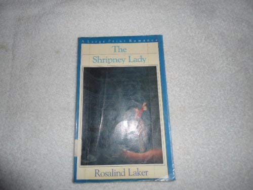 9780816146963: The Shripney Lady (G. K. Hall Nightingale Series Edition)