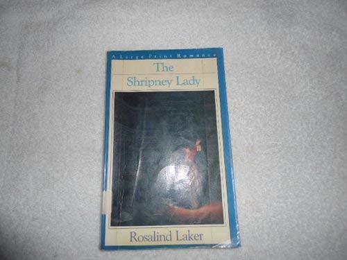 The Shripney Lady (G. K. Hall Nightingale: Laker, Rosalind