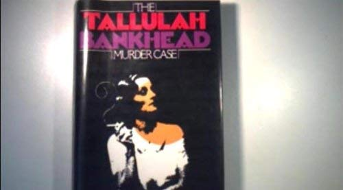 9780816147076: The Tallulah Bankhead Murder Case (G K Hall Large Print Book Series)