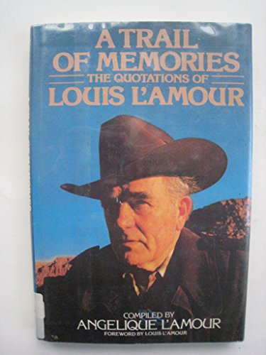 9780816147281: A Trail of Memories: The Quotations of Louis L Amour (G K Hall Large Print Book Series)