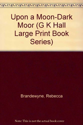 9780816147311: Upon a Moon-Dark Moor (G K Hall Large Print Book Series)