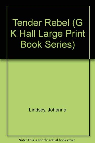 9780816147342: Tender Rebel (G K Hall Large Print Book Series)