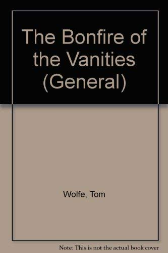 9780816147458: The Bonfire of the Vanities