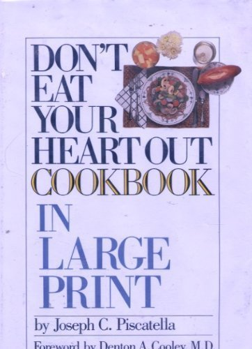 9780816147465: Don't Eat Your Heart Out Cookbook (G K Hall Large Print Book Series)