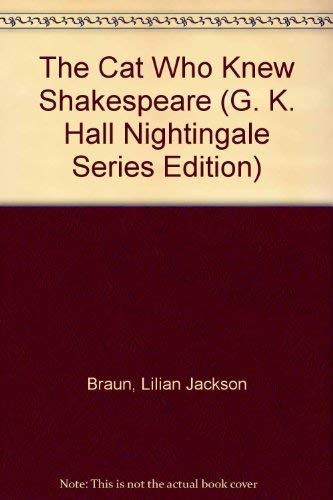 9780816147908: The Cat Who Knew Shakespeare (G. K. Hall Nightingale Series Edition)