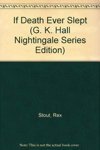 9780816147946: Title: If Death Ever Slept G K Hall Nightingale Series Ed
