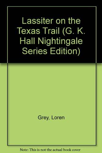 9780816148189: Lassiter on the Texas Trail (G. K. Hall Nightingale Series Edition)