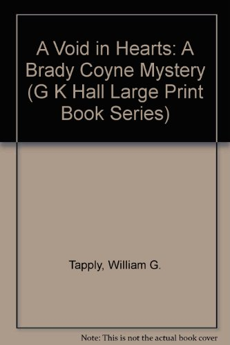 9780816148226: A Void in Hearts: A Brady Coyne Mystery (G K Hall Large Print Book Series)