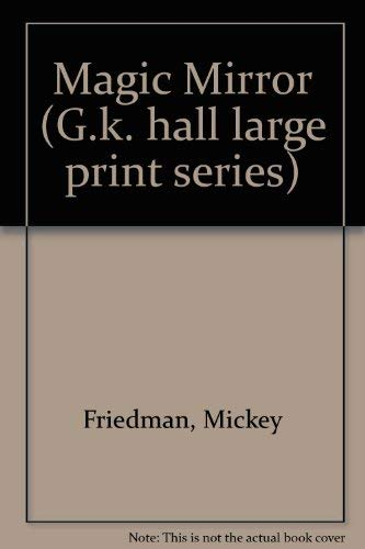 9780816148233: Magic Mirror (G.k. hall large print series)