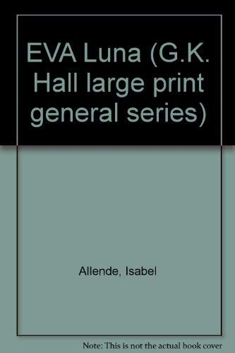 Eva Luna (G K Hall Large Print Book Series) (English, Spanish and Spanish Edition): Isabel Allende