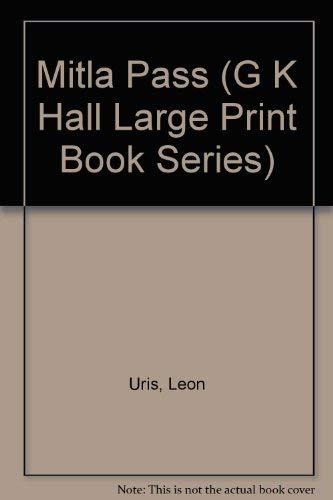 9780816148479: Mitla Pass (G K Hall Large Print Book Series)