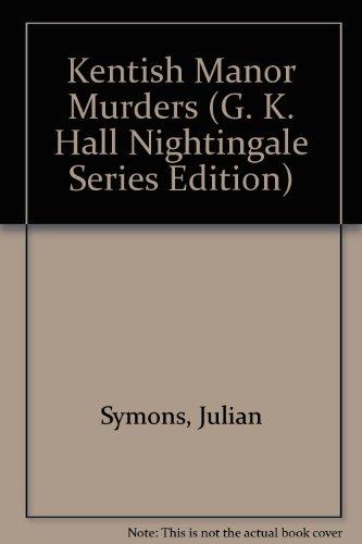 9780816148608: Kentish Manor Murders (G. K. Hall Nightingale Series Edition)