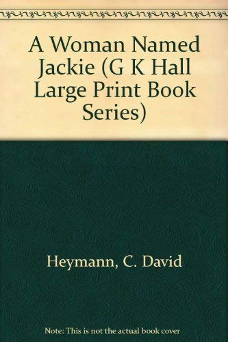 9780816149025: A Woman Named Jackie (G K Hall Large Print Book Series)