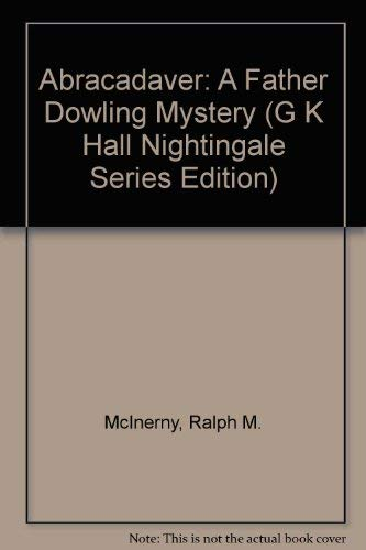 9780816149049: Abracadaver: A Father Dowling Mystery (G. K. Hall Nightingale Series Edition)