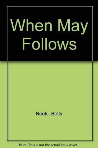 9780816149568: When May Follows (Nightingale Series, Harlequin Romance, 2415)