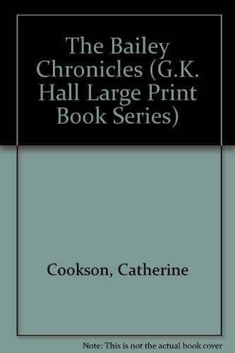 9780816149728: The Bailey Chronicles (G.K. Hall Large Print Book Series)