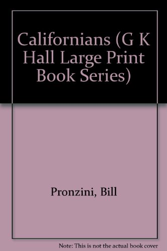 9780816149759: Californians (G K Hall Large Print Book Series)