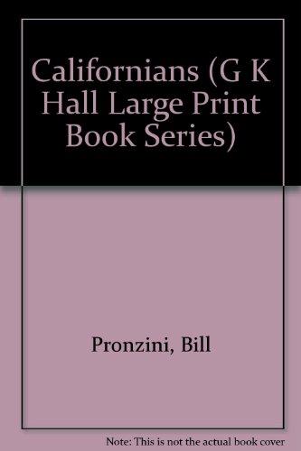 Californians (G K Hall Large Print Book Series): Pronzini, Bill