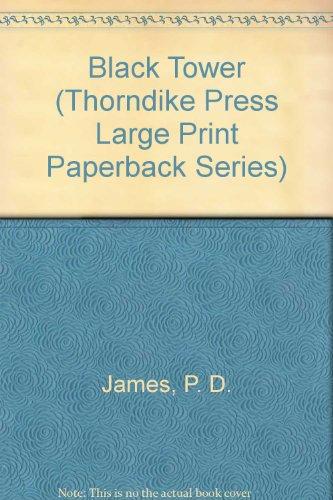 The Black Tower (Adam Dalgliesh Mystery Series #5): James, P. D.