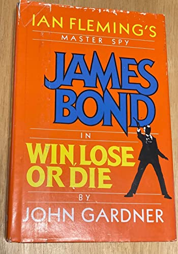 9780816149964: Ian Fleming's Master Spy James Bond in Win, Lose or Die (G K Hall Large Print Book Series)