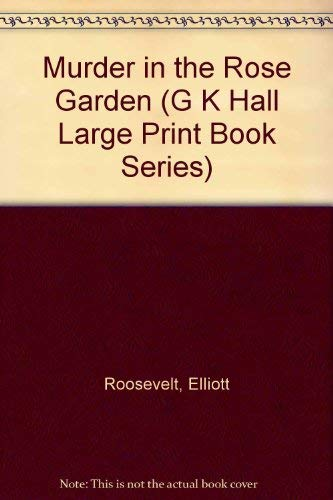 9780816149988: Murder in the Rose Garden (G K Hall Large Print Book Series)
