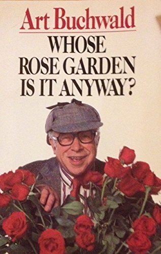 9780816150274: Whose Rose Garden Is It Anyway?