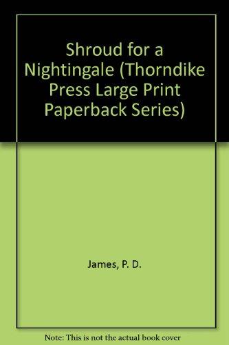 9780816150328: Shroud for a Nightingale (Adam Dalgliesh Mystery Series #4)