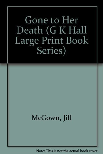 9780816150946: Gone to Her Death (G K Hall Large Print Book Series)