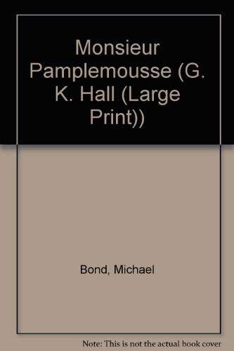 9780816151110: Monsieur Pamplemousse (Thorndike Press Large Print Paperback Series)
