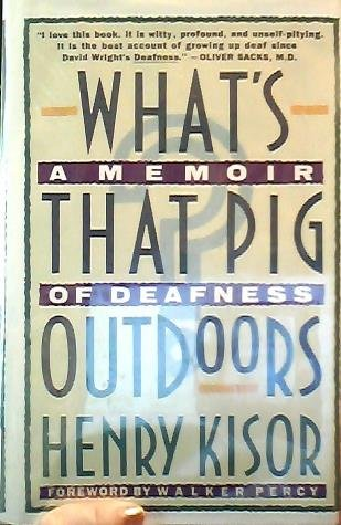 9780816151134: What's That Pig Outdoors?: A Memoir of Deafness (G K Hall Large Print Book Series)