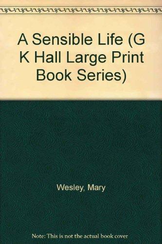 9780816151271: A Sensible Life (G K Hall Large Print Book Series)