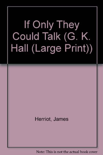 9780816151639: If Only They Could Talk (G. K. Hall (Large Print))