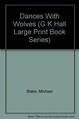 9780816151905: Dances With Wolves (G K Hall Large Print Book Series)
