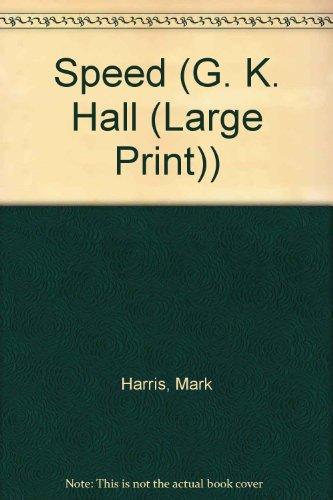 9780816152087: Speed: A Novel (G K Hall Large Print Book Series)