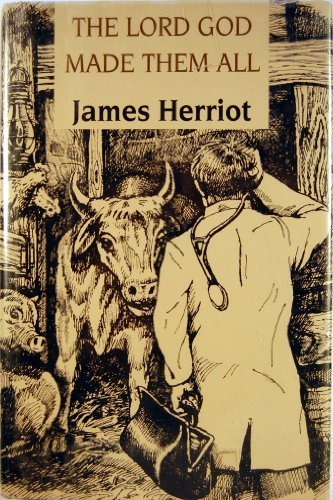The Lord God Made Them All (G K Hall Large Print Book Series): James Herriot