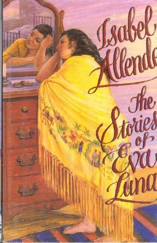 The Stories of Eva Luna (G K Hall Large Print Book Series) (0816152535) by Isabel Allende; Margaret Sayers Peden
