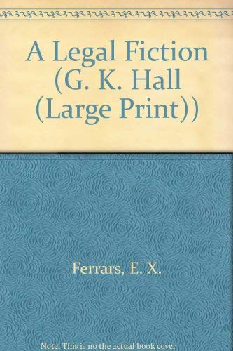 9780816152575: A Legal Fiction (G. K. Hall (Large Print))