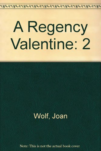 Regency Valentine (G K Hall Large Print Book Series) (9780816152728) by Emma Lange; Patricia Rice; Joan Wolf