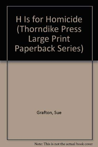 9780816152810: H Is for Homicide (Thorndike Press Large Print Paperback Series)