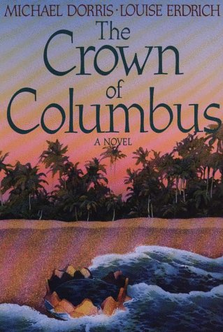 The Crown of Columbus (Thorndike Press Large: Michael Dorris, Louise