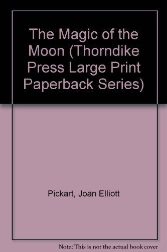 9780816153015: The Magic of the Moon (Thorndike Press Large Print Paperback Series)