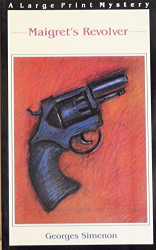 9780816153169: Maigret's Revolver (Thorndike Press Large Print Paperback Series)