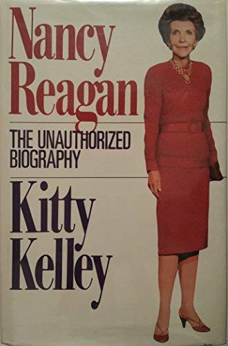 Nancy Reagan: The Unauthorized Biography (G K: Kelley, Kitty