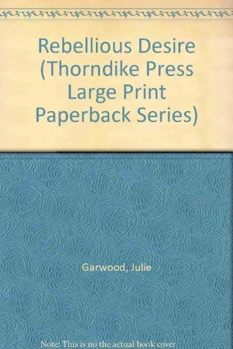 9780816153947: Rebellious Desire (Thorndike Press Large Print Paperback Series)