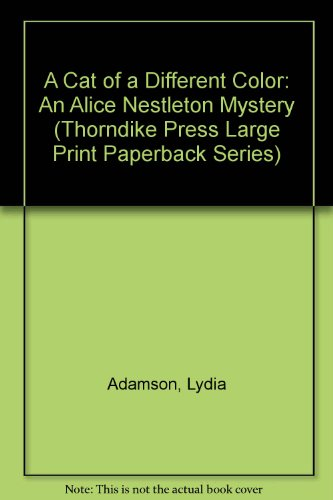 9780816153992: A Cat of a Different Color: An Alice Nestleton Mystery (Thorndike Press Large Print Paperback Series)