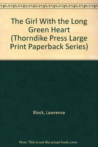 9780816154098: The Girl With the Long Green Heart (Thorndike Press Large Print Paperback Series)